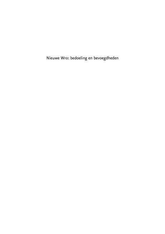 Nieuwe Wro: Bedoelingen & Bevoegdheden - T.H.H.A van der Schoot |