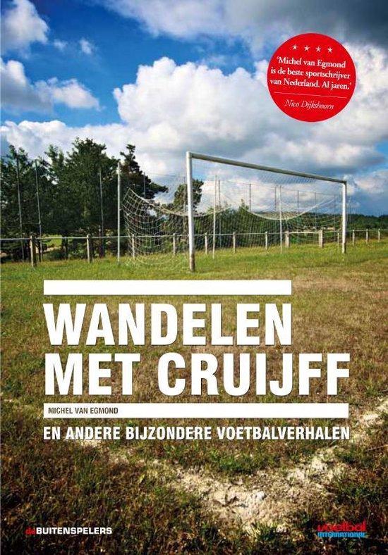 Wandelen met Cruijff - Michel van Egmond |