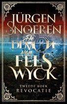 De Demon van Felswyck 2 - Revocatie