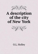 A Description of the City of New York