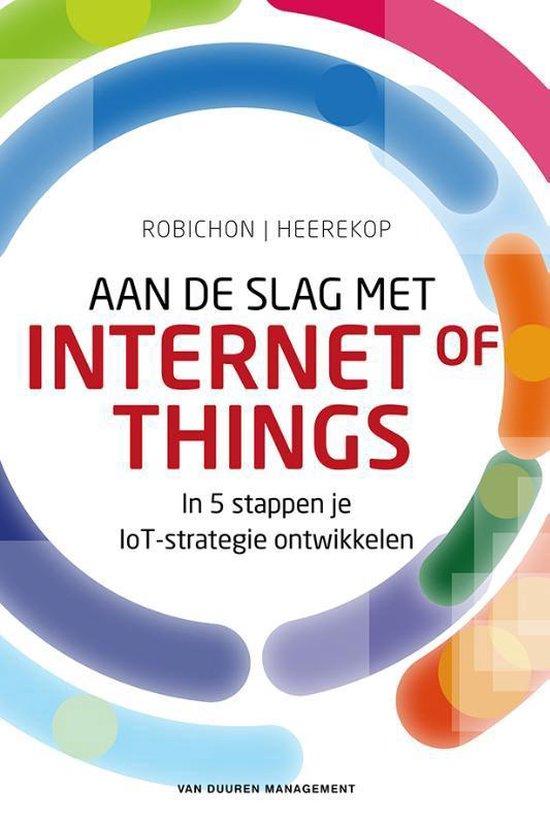 Aan de slag met Internet of Things - Robert Heerekop |
