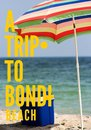 A Trip to Bondi Beach