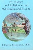 Psychology & Religion at the Millennium & Beyond