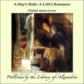 A Day's Ride: A Life's Romance