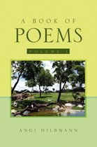 A Book of Poems Volume 1