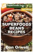 Superfoods Beans Recipes