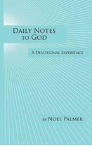 Daily Notes to God
