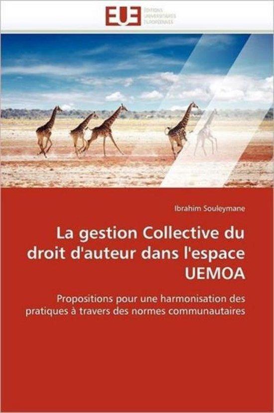 La Gestion Collective Du Droit d'Auteur Dans l'Espace Uemoa