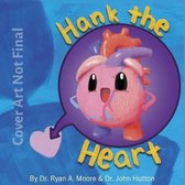 Hank the Heart