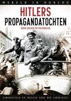 Wereld in oorlog - Hitlers propagandatochten