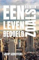 Boek cover Een leven zoals bedoeld van Joop Scheffers