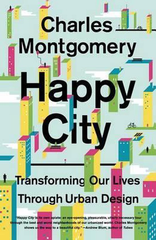 Boek cover Happy City van Charles Montgomery (Paperback)
