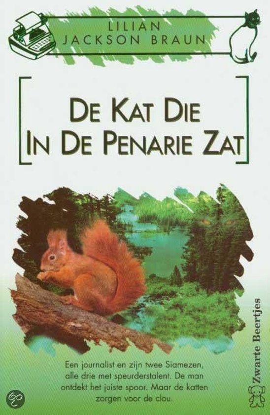 De Kat Die In De Penarie Zat - Lilian Jackson Braun |