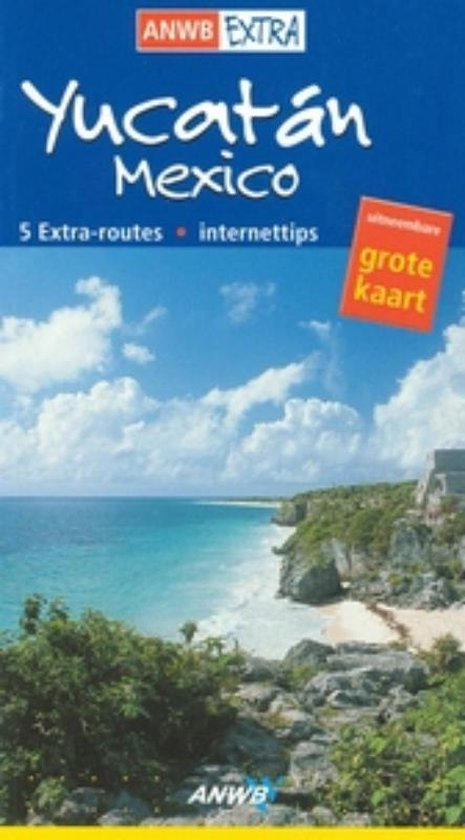 ANWB Extra / Yucatan - Rita Henss |