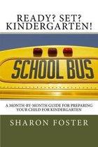 Ready? Set? Kindergarten!