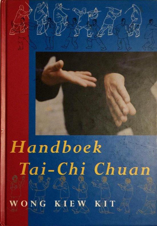 Boek cover Handboek Tai-Chi Chuan van Wong Kiew Kit (Hardcover)