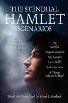 The Stendhal Hamlet Scenarios and Other Shakespearean Shorts from the French