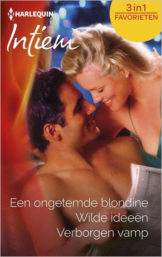 Intiem Favorieten 487 - Een ongetemde blondine ; Wilde ideeën ; Verborgen vamp (3-in-1) - Jill Shalvis |