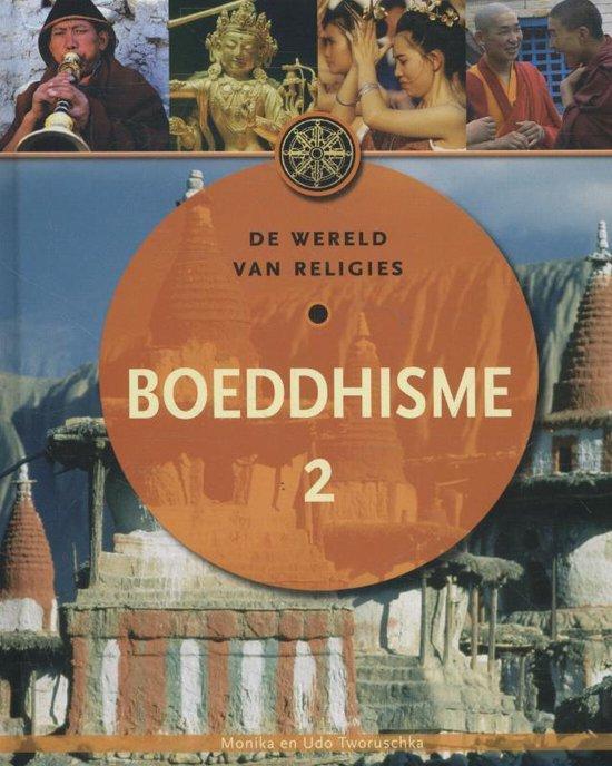 Wereldreligies Het boeddhisme deel 2 - Monika Tworuschka | Fthsonline.com