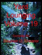 Yard Lounging Volume 19