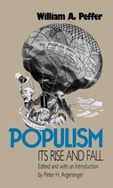 Boek cover Populism, Its Rise and Fall van William A. Peffer