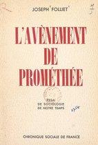 L'avènement de Prométhée
