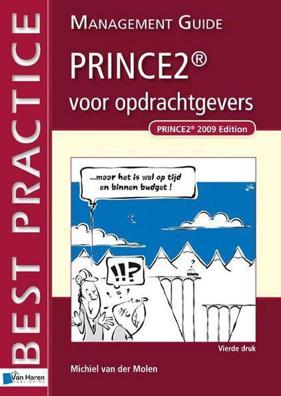PRINCE2®voor opdrachtgevers - Management Guide - Michiel van der Molen   Fthsonline.com