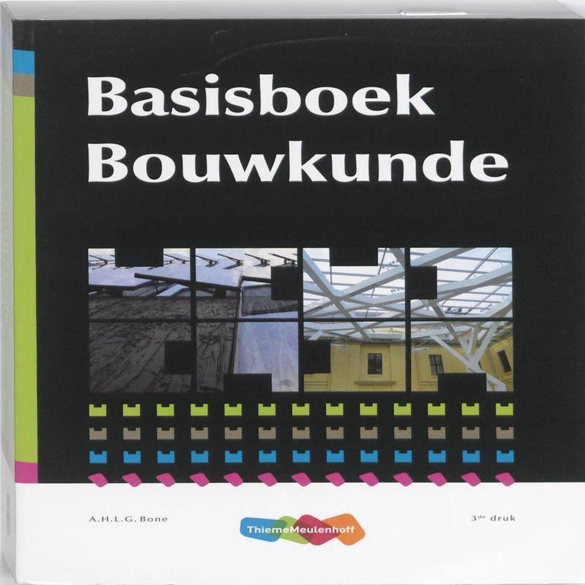 Basisboek Bouwkunde - A.H.L.G. Bone