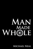 Man Made Whole