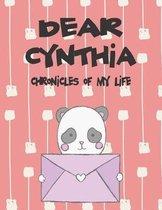 Dear Cynthia, Chronicles of My Life
