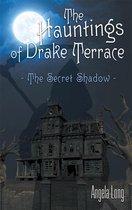 The Hauntings of Drake Terrace