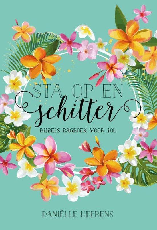 Sta op en schitter - Danielle Heerens   Fthsonline.com