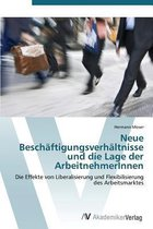 Neue Beschaftigungsverhaltnisse und die Lage der ArbeitnehmerInnen