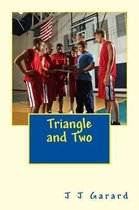 Triangle and Two