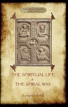 'The Spiritual Life' and 'the Spiral Way'