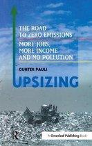 UpSizing: The Road to Zero Emissions