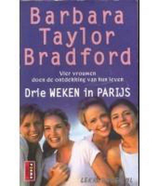 Drie weken in Parijs - Barbara Bradford Taylor  