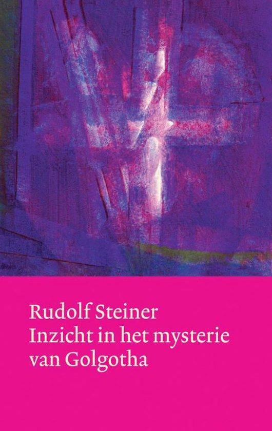 Boek cover Inzicht in het mysterie van Golgotha van Rudolf Steiner (Hardcover)