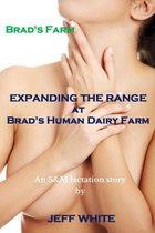 Expanding the Range at Brad's Human Dairy Farm