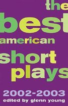 The Best American Short Plays 2002-2003
