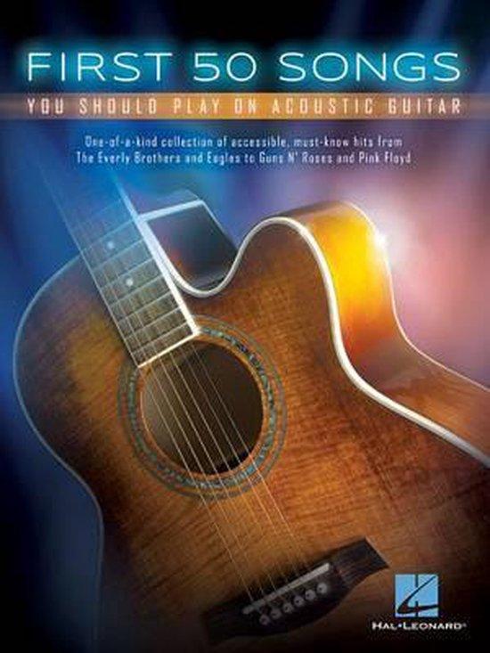 Boek cover First 50 Songs You Should Play On Acoustic Guitar van Hal Leonard Corp. (Paperback)
