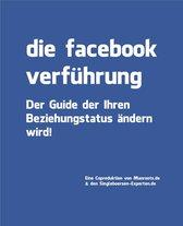 Die Facebook Verführung