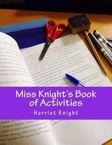 Miss Knight's Book of Activities