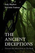 The Ancient Deceptions