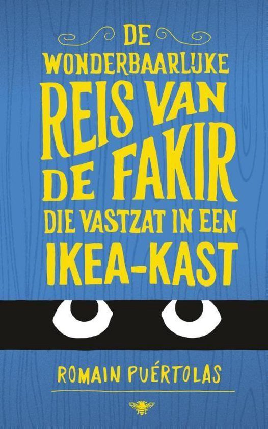 De wonderbaarlijke reis van de fakir die opgesloten zat in een kast van ikea - Romain Puertolas pdf epub