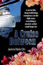 A Cruise Between