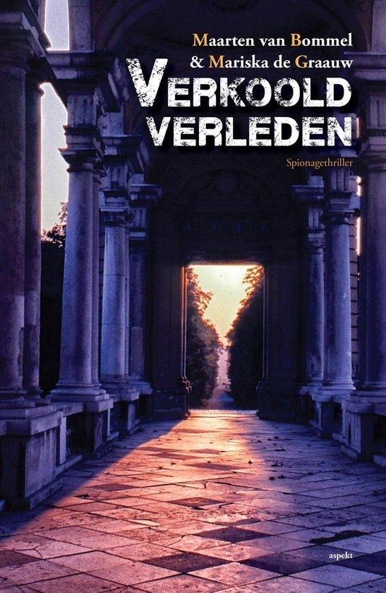 Verkoold verleden - Maarten van Bommel |