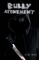 Bully Atonement