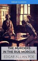 The Murders in the Rue Morgue (Dream Classics)