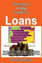 The Smart & Easy Guide to Loans